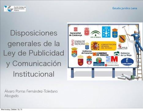 As disposicións xerais da Lei de publicidade institucional  - Curso Monográfico sobre Publicidade Institucional